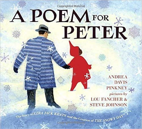 A Poem for Peter: The Story of Ezra Jack Keats and the Creation of The Snowy Day Image