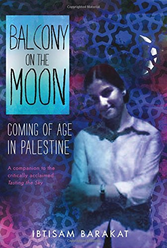 Balcony on the Moon: Coming of Age in Palestine Image