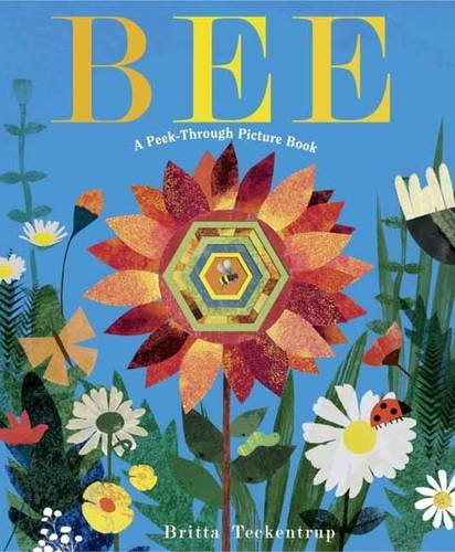 Bee: A Peek-Through Picture Book Image