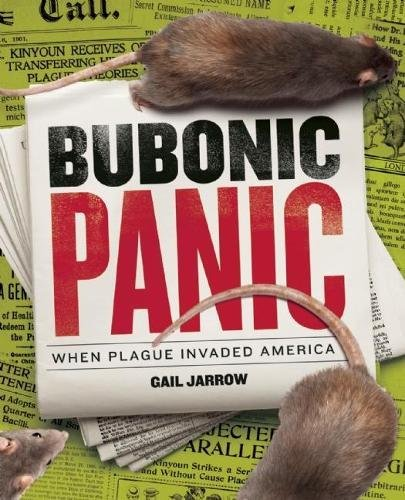 Bubonic Panic: When Plague Invaded America Image