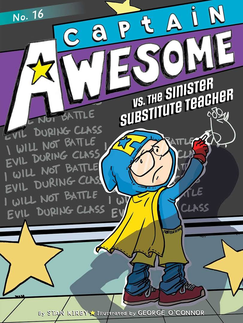 Captain Awesome Vs. the Sinister Substitute Teacher Image