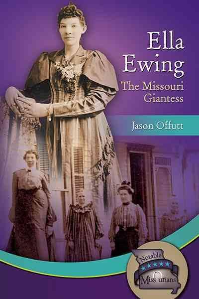 Ella Ewing: The Missouri Giantess Image