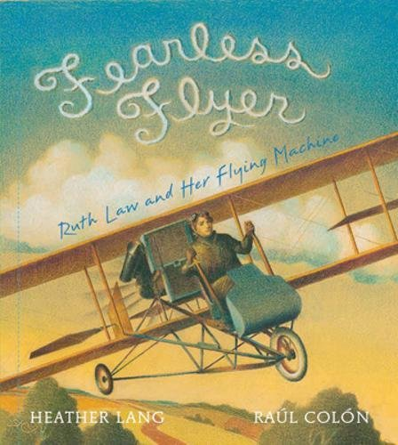 Fearless Flyer: Ruth Law and Her Flying Machine Image