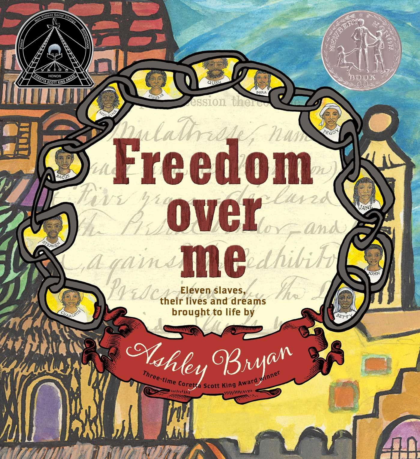 Freedom Over Me: Eleven Slaves, Their Lives and Dreams Brought to Life Image