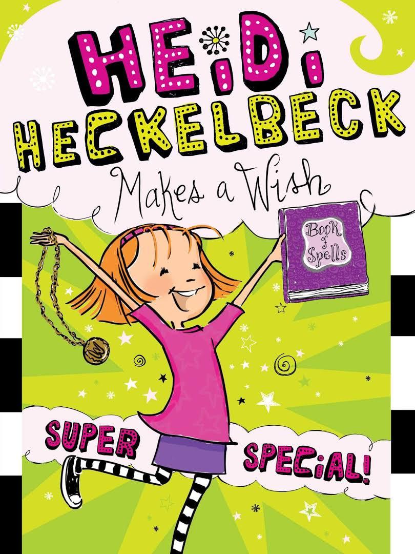 Heidi Heckelbeck Makes a Wish Image