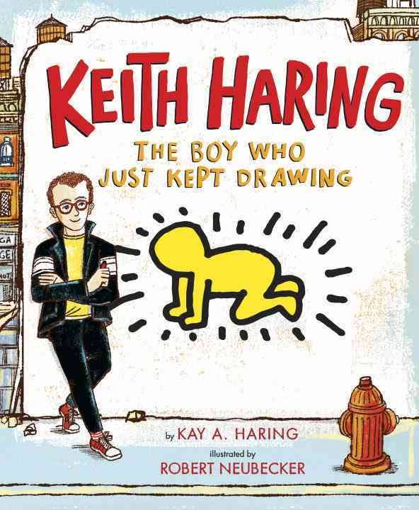 Keith Haring: The Boy Who Just Kept Drawing Image