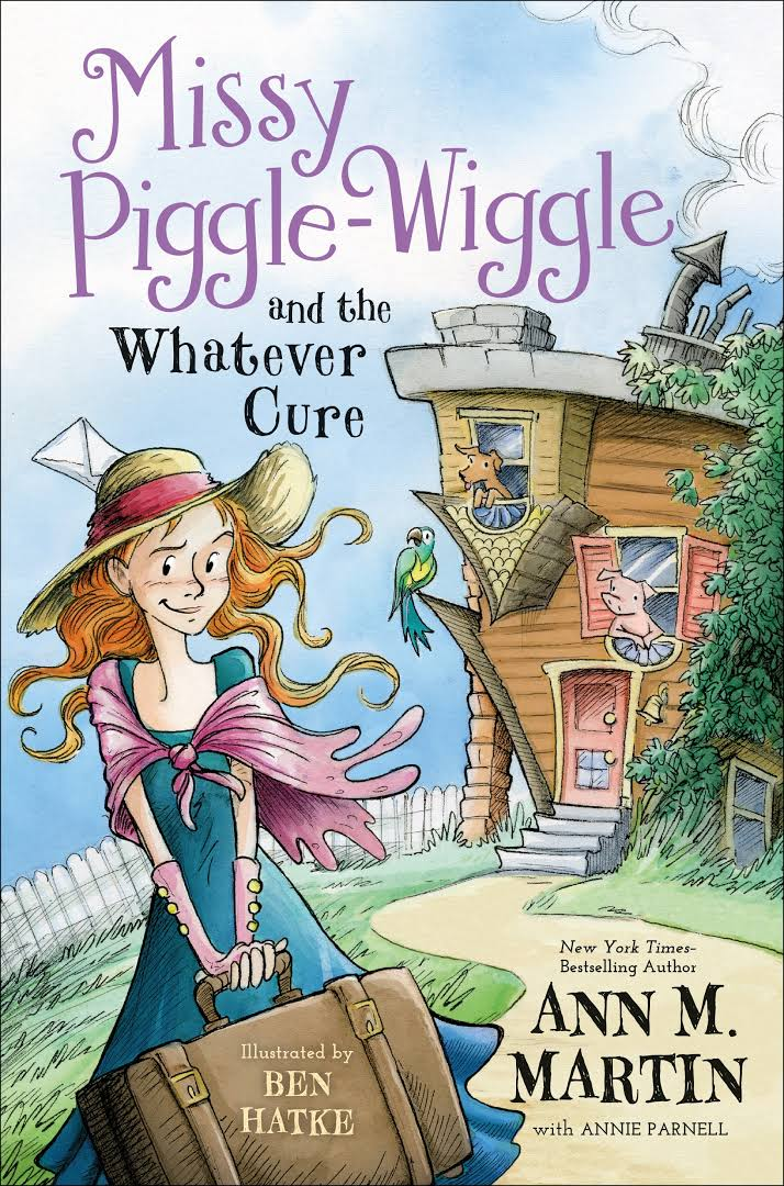 Missy Piggle-Wiggle and the Whatever Cure Image