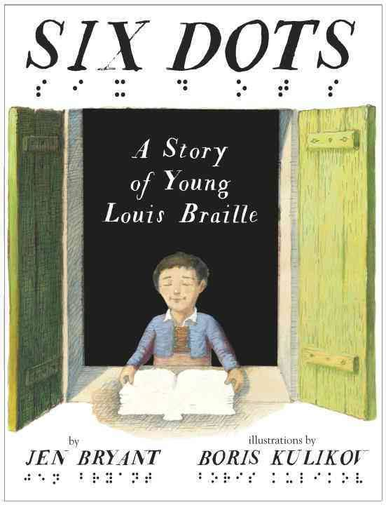 Six Dots: A Story of Young Louis Braille Image