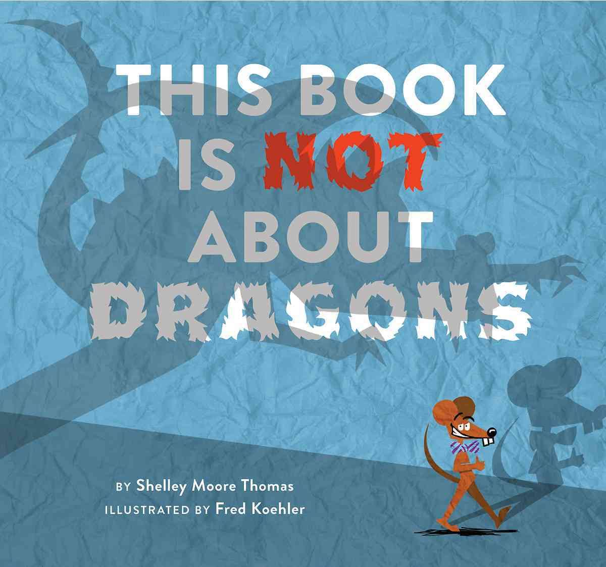 This Book is Not About Dragons Image