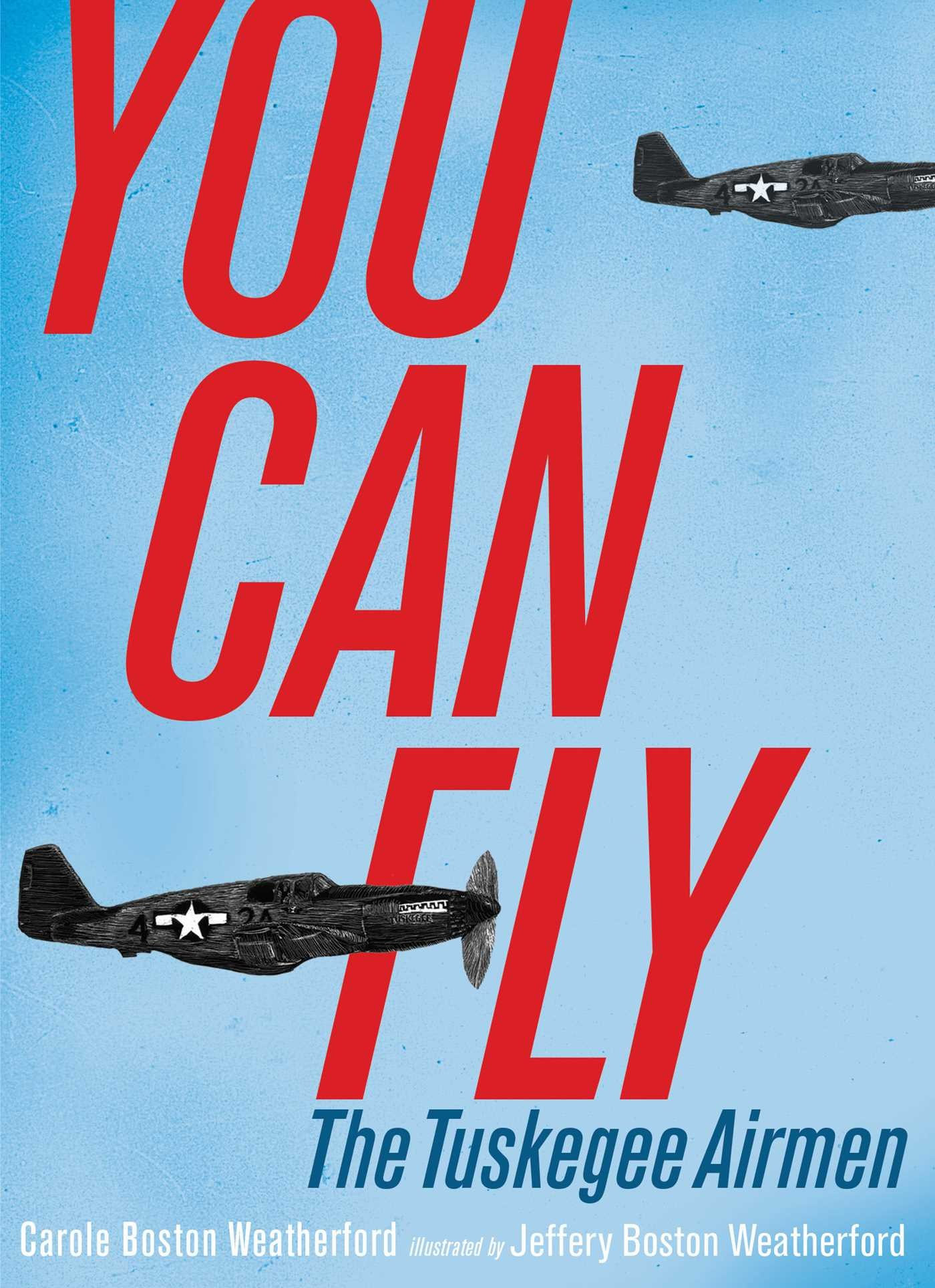 You Can Fly: The Tuskegee Airmen Image