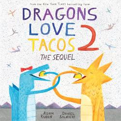Dragons Love Tacos 2: The Sequel Image