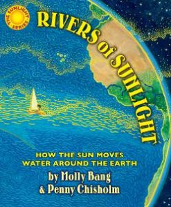 Rivers of Sunlight: How the Sun Moves Water Around the Earth Image