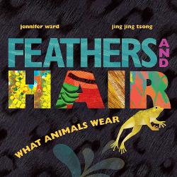 Feathers and Hair: What Animals Wear Image