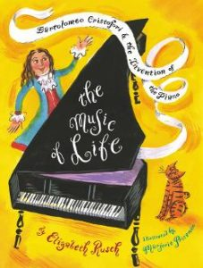 Music of Life: Bartolomeo Cristofori & the Invention of the Piano Image