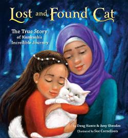 Lost and Found Cat: The True Story of Kunkush