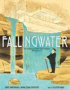 Fallingwater: The Building of Frank Lloyd Wright