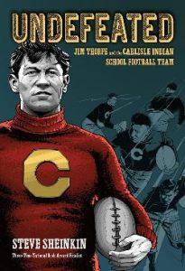 Undefeated: Jim Thorpe and the Carlisle Indian School football team Image