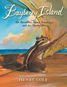Bayberry Island: An Adventure About Friendship and the Journey Home Image