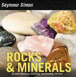 Rocks & Minerals: All About Identifying, Classifying, Rockhounding, and More! Image