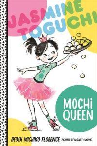 Jasmine Toguchi, Mochi Queen Image