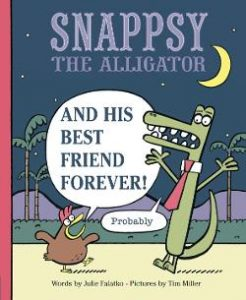 Snappsy the Alligator and His Best Friend Forever! (Probably) Image