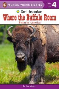 Where the Buffalo Roam: Bison in America Image
