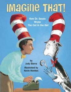 Imagine That! How Dr. Seuss Wrote the Cat in the Hat Image