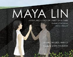 Maya Lin: Artist-Architect of Light and Lines: Designer of the Vietnam Veterans Memorial Image