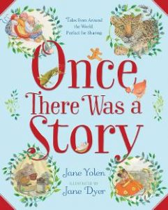 Once There Was a Story: Tales from Around the World, Perfect for Sharing Image