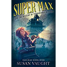 Super Max and the Mystery of Thornwood