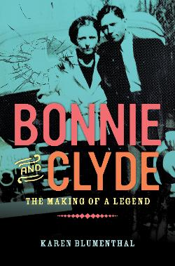 Bonnie and Clyde: the making of a legend Image