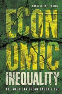 Economic Inequality: the American dream under siege Image