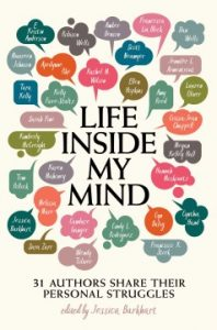 Life Inside My Mind: 31 authors share their personal struggles Image