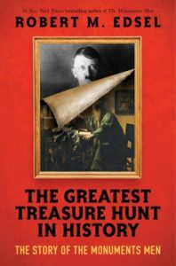 The Greatest Treasure Hunt in History: the story of the monuments men Image