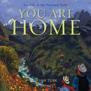 You Are Home: An Ode to the National Parks Image