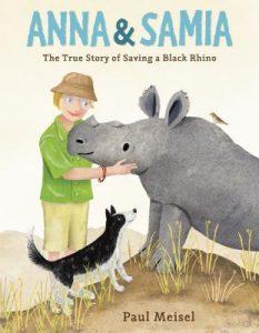 Anna & Samia: The True Story of Saving a Black Rhino Image