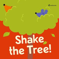 Shake the Tree: A Minibombo Book Image
