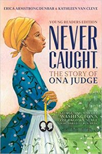 Never Caught, the Story of Ona Judge: George and Martha Washington